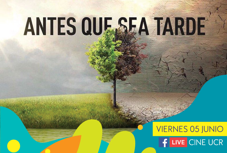 "El ciclo de cine ambiental iniciará este viernes 05 de junio con el documental ""Before the Flood: Antes que sea tarde"".  Estará disponible en las redes sociales del Cine Universitario"